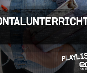 Playlist: Frontalunterricht