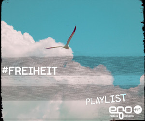 Playlist: Freiheit
