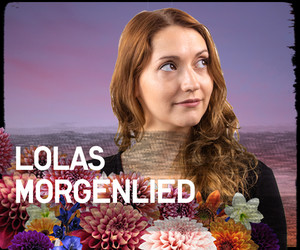 Playlist: Lolas Morgenlied